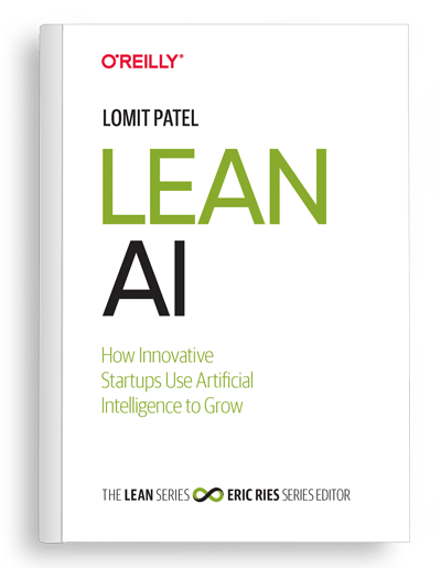 Lean AI (Book Review): How Innovative Startups Use AI to Grow