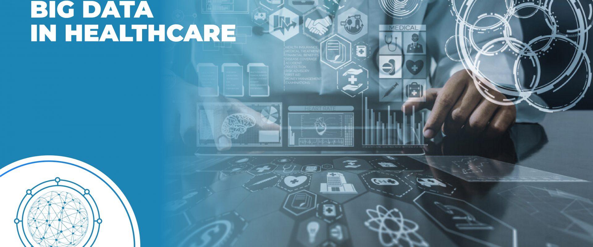 Big Data in Healthcare - Tech Magazine